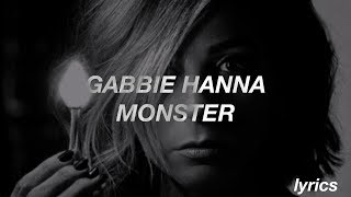 Gabbie Hanna / Monster (Lyrics)