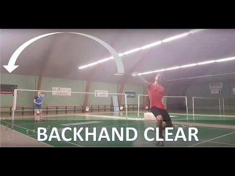 BADMINTON TECHNIQUE #7 - BACKHAND CLEAR