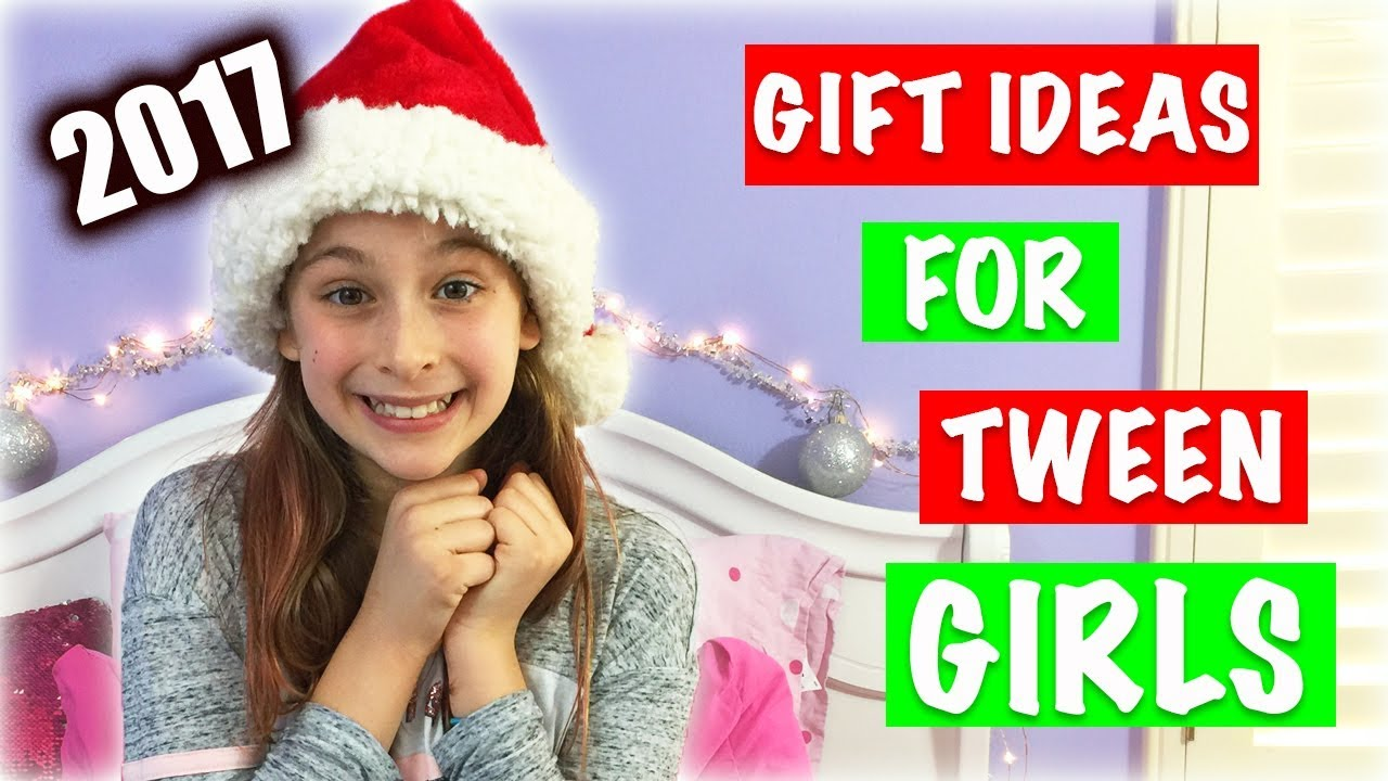 HOLIDAY GIFT GUIDE FOR TWEEN GIRLS 2017 || 10 Gift Ideas for Tween ...