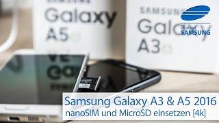Samsung Galaxy A3 2016 und Galaxy A5 2016 MicroSD und nano SIM Karte wechseln How to 4k
