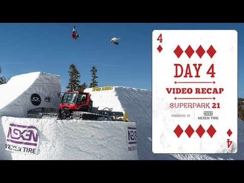 Day 4 Highlights  Superpark 21 Presented by Nexen Tire