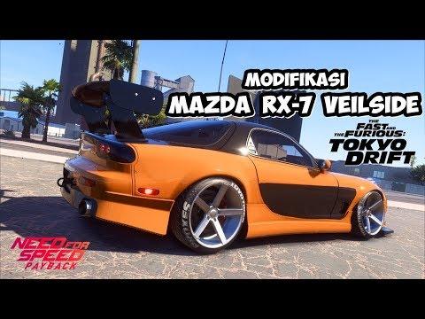 MODIFIKASI MAZDA RX-7 VEILSIDE TOKYO DRIFT | NEED FOR SPEED PAYBACK