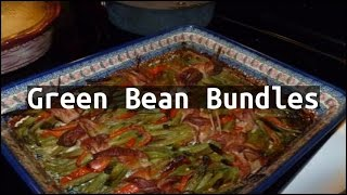 Recipe Green Bean Bundles