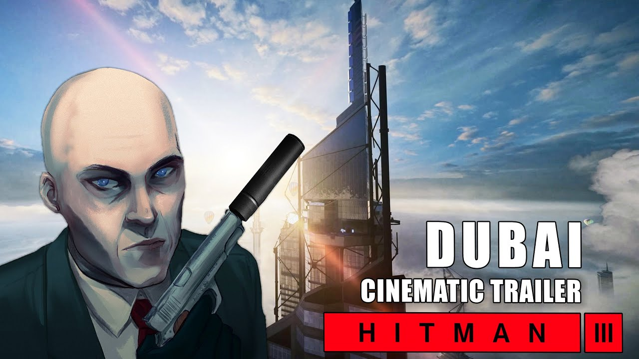 Hitman 3 Announced Dubai Level Trailer Youtube