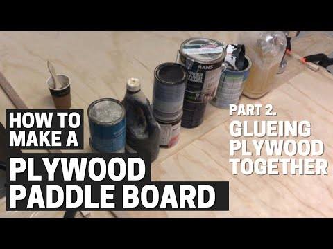 Ep 2 - GLUEING the PLYWOOD - Free DIY Stand Up Paddleboard plans