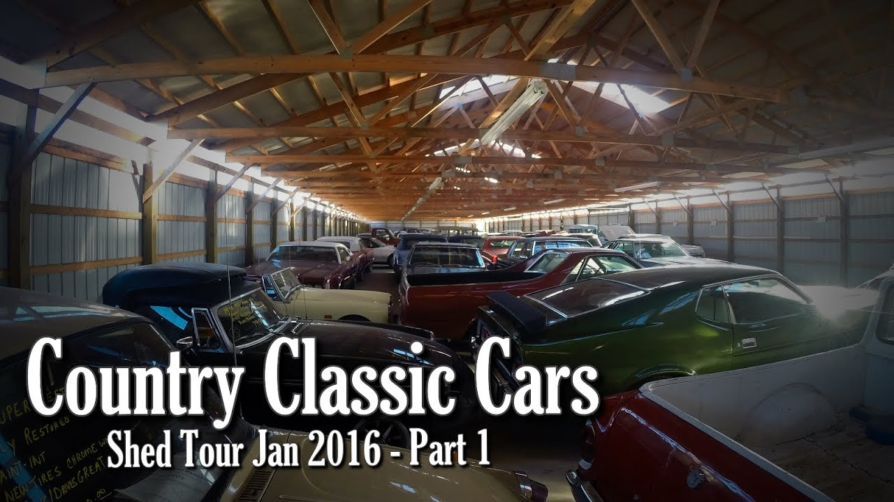 Country Classic Cars Shed Tour Jan Part Youtube