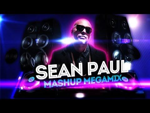Sean Paul - Mashup Megamix 2017