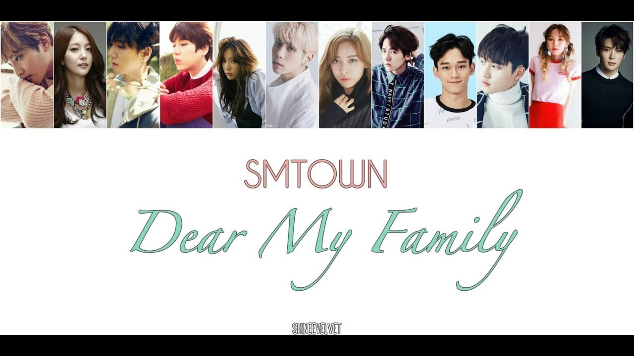 Dear My Family lyrics by SM Town, 1 meaning, official 2019 ...