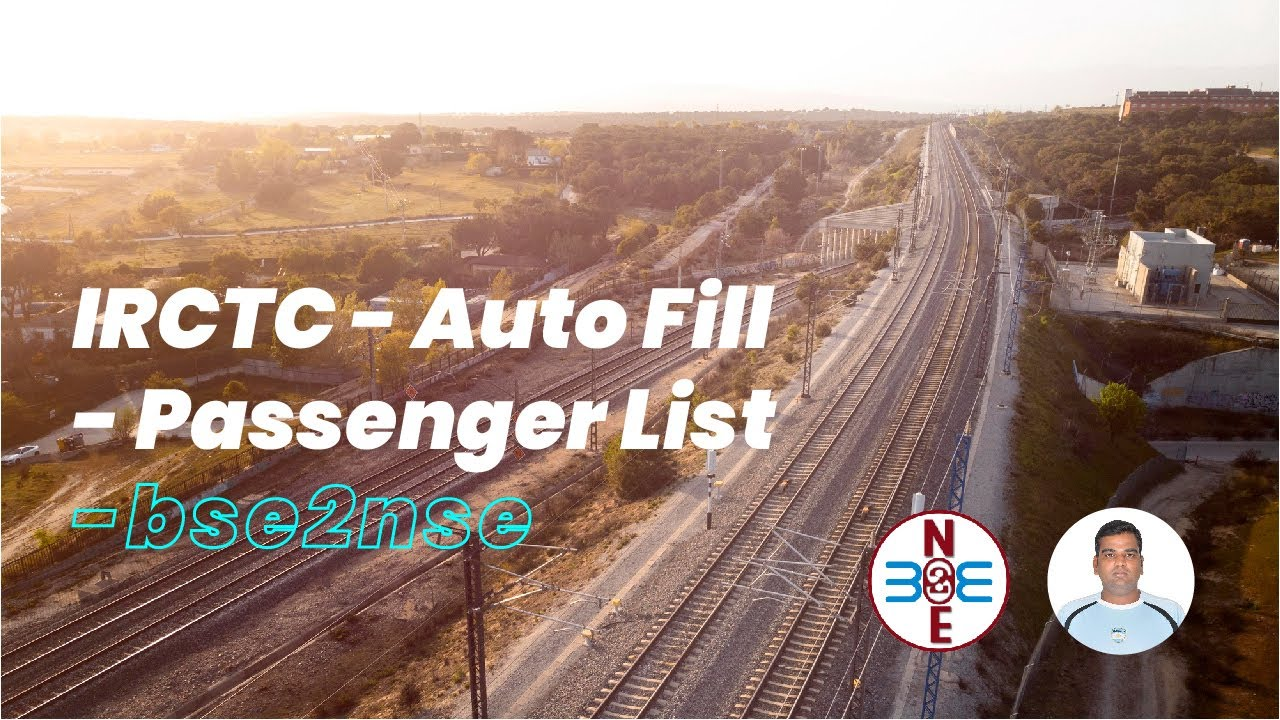 irctc auto fill passenger list bse2nse com youtube