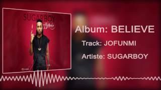 Sugarboy - Jofunmi [Official Audio]