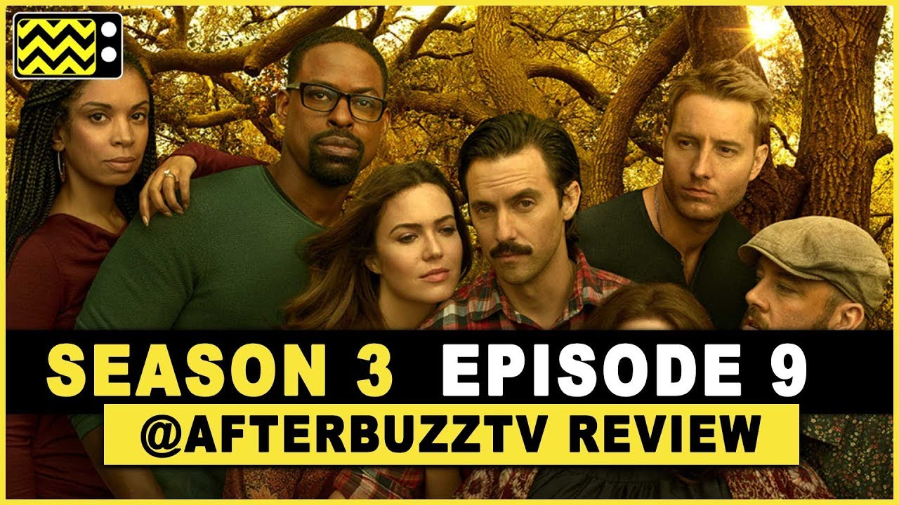 This is Us Season 3 Episode 9 Review & After Show