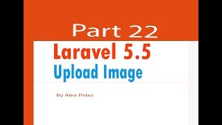 Laravel 5.5 tutorial upload photo part 22