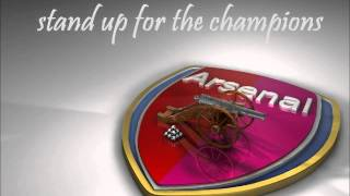 stand up for the champions - arsenal