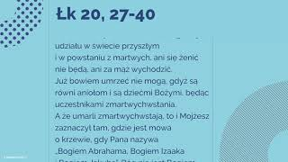 #Ewangelia | 24 listopada 2018 | (Łk 20, 27-40)