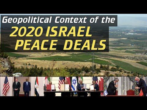 Arab-Israeli truce? Why the 2020 Israel Peace Deals were signed – [Geopolitics]