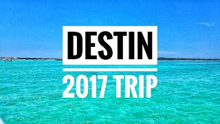 Our Destin, Florida 2017 Trip!