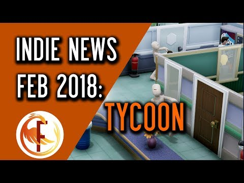 Best Tycoon and Business Management Indie Games - Indie Game News February 2018
