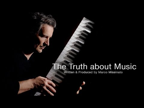 """""""THE TRUTH ABOUT MUSIC""""  by Marco Missinato"""