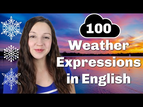 100 Weather Expressions in English: Advanced Vocabulary Lesson