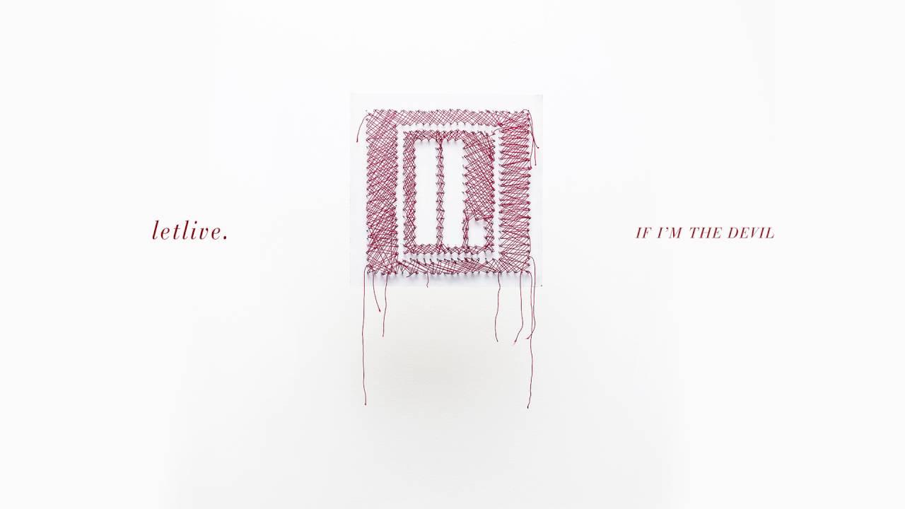 letlive-if-im-the-devil-full-album-stream-epitaphrecords