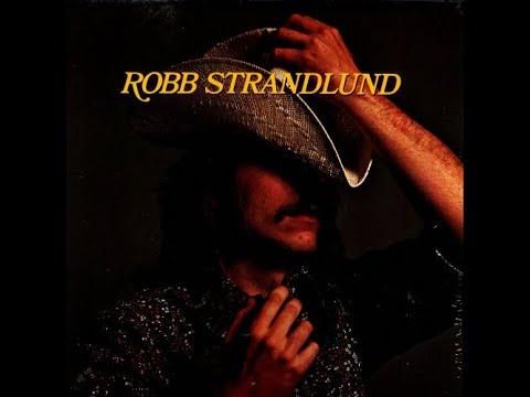 Robb Strandlund / Already Gone