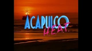 Video Acapulco H.E.A.T. - intro season two (1998) download MP3, 3GP, MP4, WEBM, AVI, FLV Juni 2018
