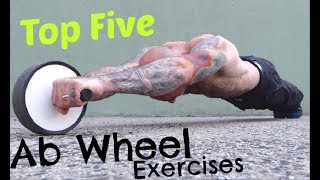 Top Five Ab Wheel Exercises