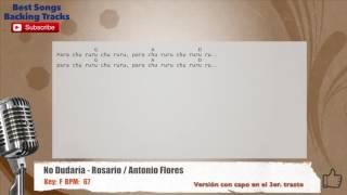 No Dudaría - Rosario / Antonio Flores Vocal Backing Track with chords and lyrics