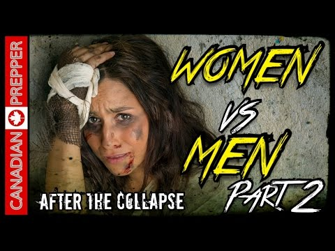 After the Collapse: Womens Role After SHTF (Part 2) | Canadian Prepper