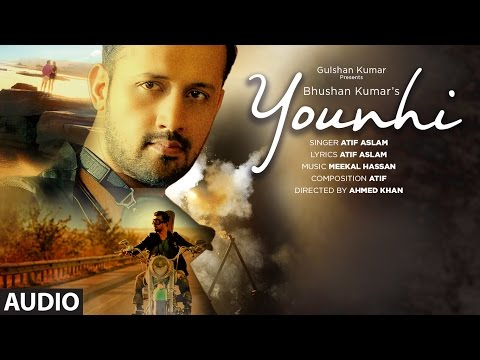 Atif Aslam : Younhi Full Audio  Song | Atif Birthday Special | Latest Hindi Song 2017 | T-Series