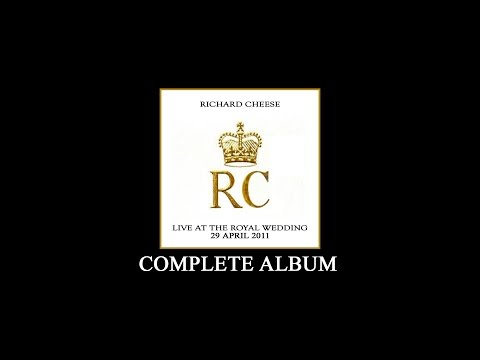 "Richard Cheese ""Live At The Royal Wedding 29 April 2011"" - Complete Album"