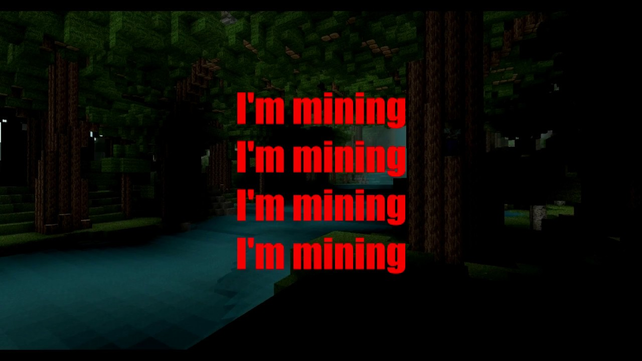 Mining - Minecraft Parody of Drowning Lyrics