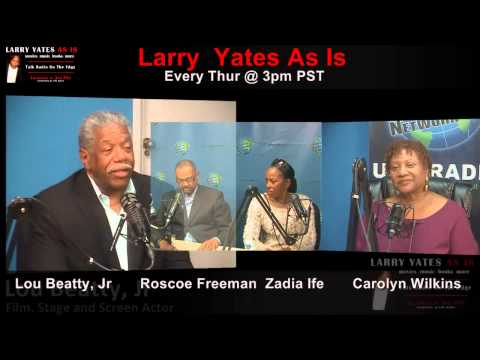 Zadia Ife, Lou Beatty, Jr and Roscoe Freeman on Larry Yates As Is  February 12th, 2015
