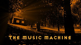 The Music Machine part 1   Second time
