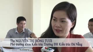Phóng sự về Trường Đại Học Kiến Trúc Đà Nẵng