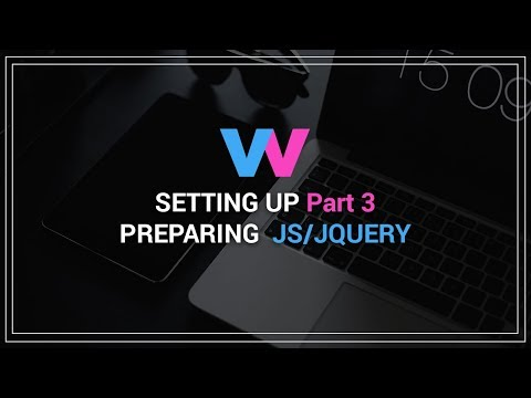 Part.3 | Setting up | Preparing Jquery/JS scripts thumbnail
