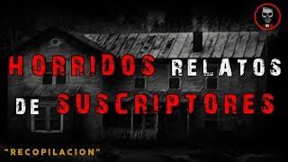 """HÓRRIDAS HISTORIAS DE SUSCRIPTORES - HECHOS REALES! """"ATRÉVETE A ESCUCHAR"""" (Historias para no dormir)"""