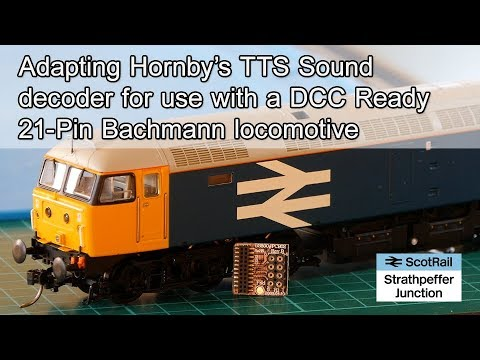 7 Adapting an 8-Pin Hornby TTS Sound decoder for use with a 21-Pin