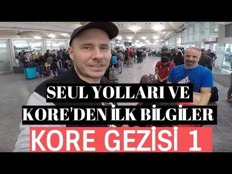 Kore Gezisi 1 - Seul Yolları ve Kore'den İlk Bilgiler