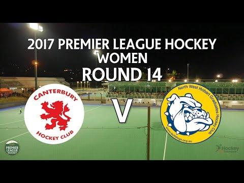 Canterbury v North West Grads | Women Round 14 | Premier League Hockey 2017