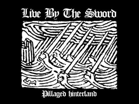 live-by-the-sword---pillaged-hinterland