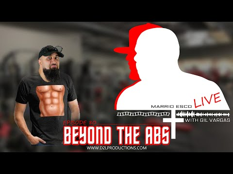 "Marrio Esco Live | Episode 80 ""Beyond the Abs"""