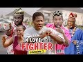 Download IN LOVE WITH A FIGHTER 2 - 2018 LATEST NIGERIAN NOLLYWOOD MOVIES || TRENDING NOLLYWOOD MOVIES in Mp3, Mp4 and 3GP