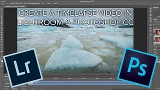 Lightroom & Photoshop CC Kullanarak Hızlandırılmış Bir Video Oluşturma