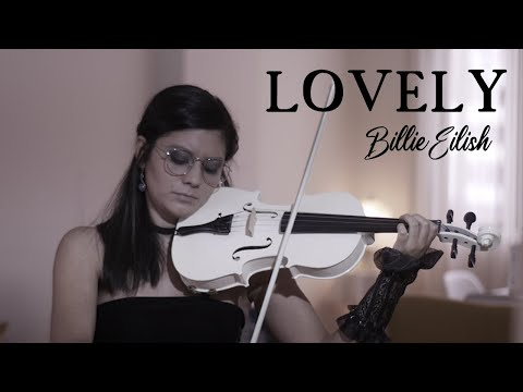 LOVELY - Billie Eilish \u0026 Khalid 💿 Violín Cover
