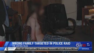Wrong family targeted in police raid