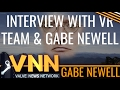 Interview VR Team - Gabe Newell & Others