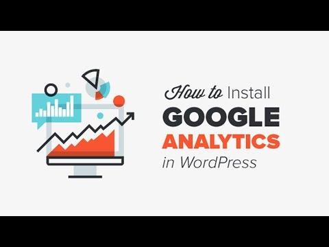 How to Install Google Analytics on WordPress – 2017
