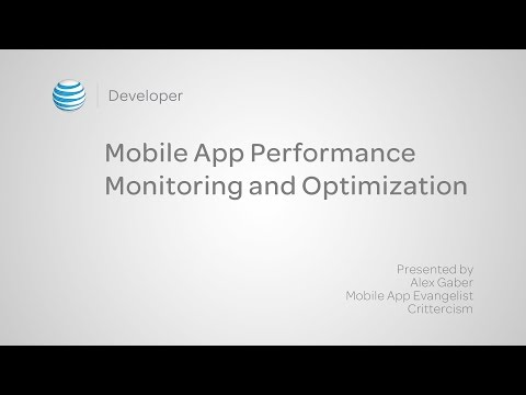 Mobile App Performance Monitoring and Optimization - Presented by Crittercism