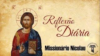 a palavra de deus é libertação missionário nicolau 13 de julho